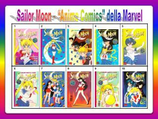 """Sailor Moon  – """"Anime  Comics """" della  M arvel"""