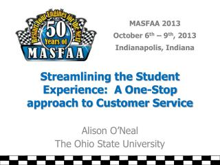 Streamlining the Student Experience:  A One-Stop approach to Customer Service