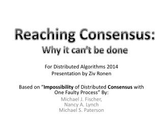 Reaching Consensus: Why it can't be done