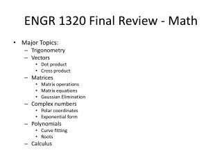 ENGR 1320 Final Review - Math