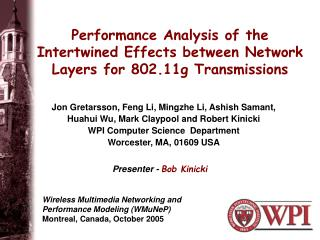 Performance Analysis of the Intertwined Effects between Network Layers for 802.11g Transmissions