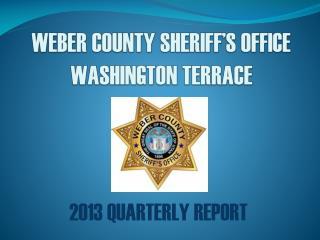 WEBER COUNTY SHERIFF'S OFFICE WASHINGTON TERRACE