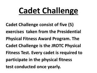Cadet Challenge