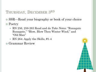 Thursday, December 3 rd