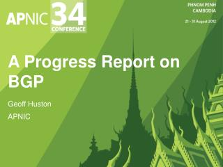 A Progress Report on BGP