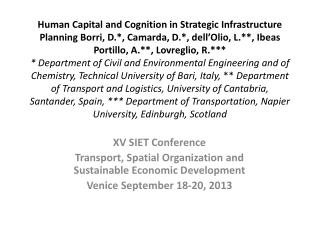 XV SIET  Conference Transport, Spatial Organization and Sustainable Economic Development