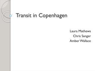 Transit in Copenhagen