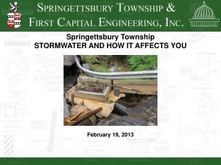 Springettsbury Township STORMWATER AND HOW IT AFFECTS YOU