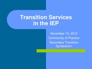 Transition Services in the IEP