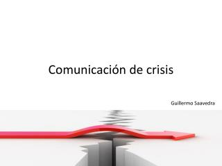 Comunicaci�n de crisis