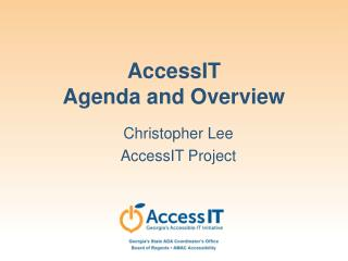 AccessIT  Agenda and Overview