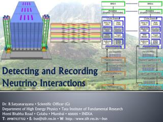 Detecting and Recording Neutrino Interactions