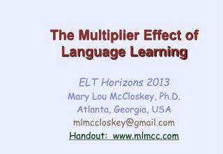 The Multiplier Effect of Language Learning