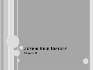 Junior High History