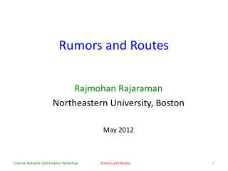 Rumors and Routes