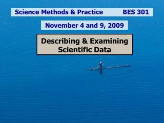 Describing  Examining Scientific Data
