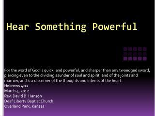 Hear Something Powerful