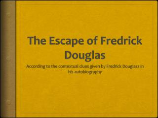 The Escape of Fredrick Douglas