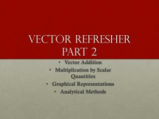 Vector Refresher Part 2