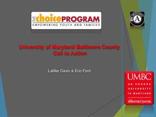 University of Maryland Baltimore County Call to Action LaMar Davis  & Eric  Ford