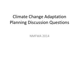 Climate Change Adaptation Planning Discussion Questions