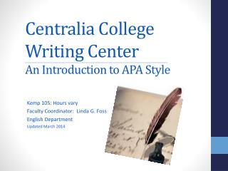 Centralia College Writing Center An  Introduction  to APA  Style