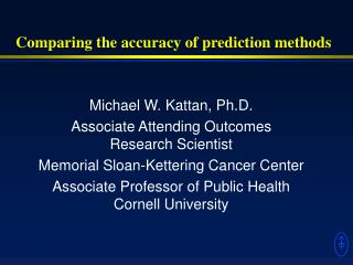 Comparing the accuracy of prediction methods