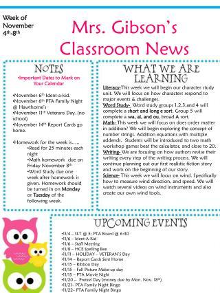 Mrs. Gibson's  Classroom News
