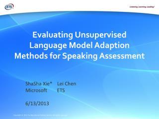 Evaluating Unsupervised Language Model Adaption Methods for Speaking Assessment