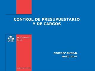 CONTROL DE  PRESUPUESTARIO Y DE CARGOS
