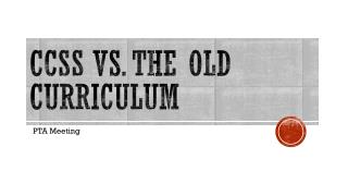 CCSS  Vs. The Old curriculum