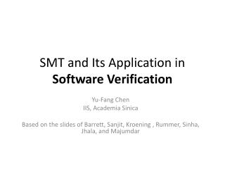 SMT and Its Application in  Software Verification