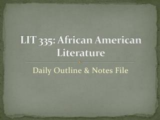 LIT 335: African American Literature