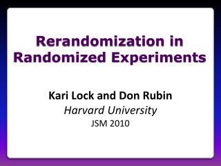 Rerandomization in Randomized Experiments