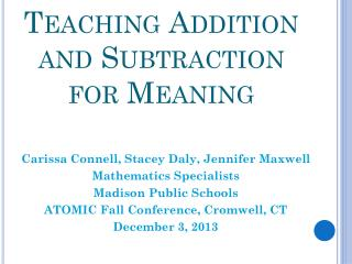 Teaching Addition and Subtraction for Meaning