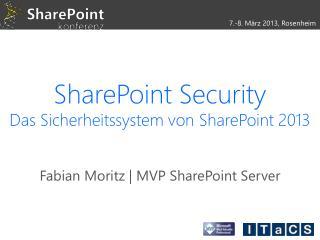 SharePoint Security Das  Sicherheitssystem von SharePoint 2013