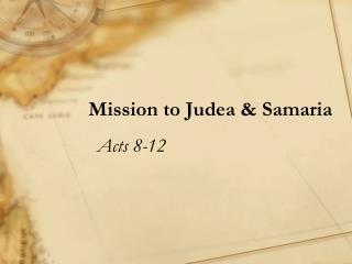 Mission to Judea & Samaria
