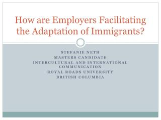 How are Employers Facilitating the Adaptation of Immigrants?