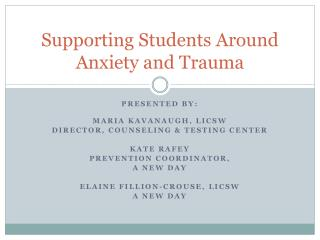 Supporting Students Around Anxiety and Trauma