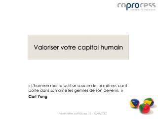 Valoriser votre capital humain