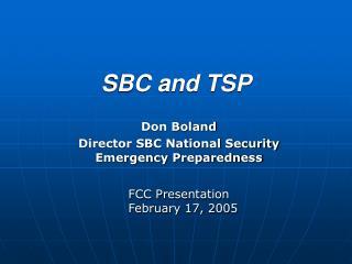 SBC and TSP