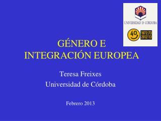 GÉNERO E  INTEGRACIÓN EUROPEA