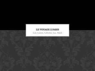 Le Voyage  �  Paris