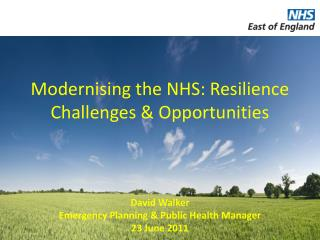 Modernising the NHS: Resilience Challenges & Opportunities