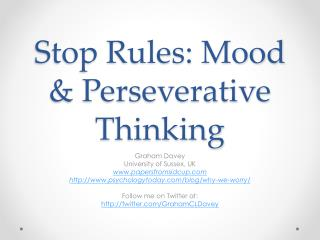Stop Rules: Mood & Perseverative Thinking