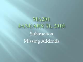 MA201 January 31, 2010