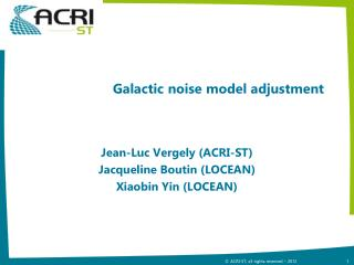 Galactic noise model adjustment