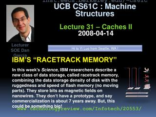Ibm�s �racetrack memory�