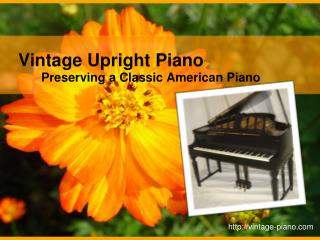 Vintage Upright Piano – Preserving a Classic American Piano