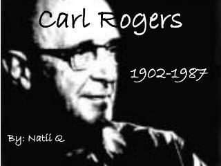Carl R ogers
